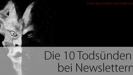 Die 10 Todsünden bei Newslettern