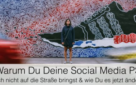 Warum Du Deine Social Media PS noch nicht auf die Straße bringst und wie Du das JETZT änderst