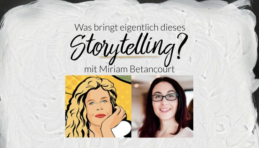 Was bringt eigentlich dieses Storytelling?