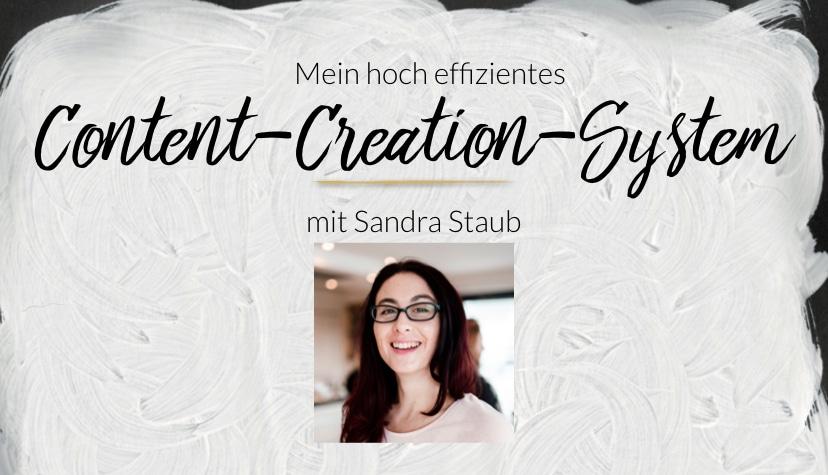 Mein hoch effizientes Content-Creation-System