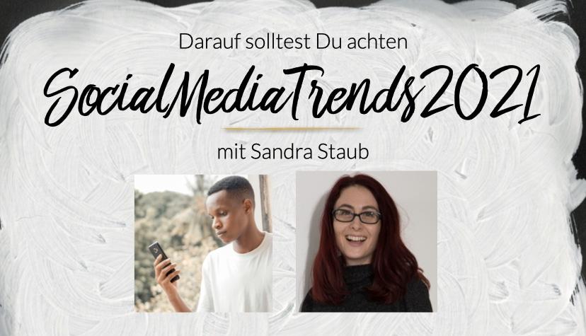 Was ändert sich 2021 in der Welt von Social Media? Ich habe Trendberichte gewälzt & hier sind die Top 5 Trends für Dein Business.