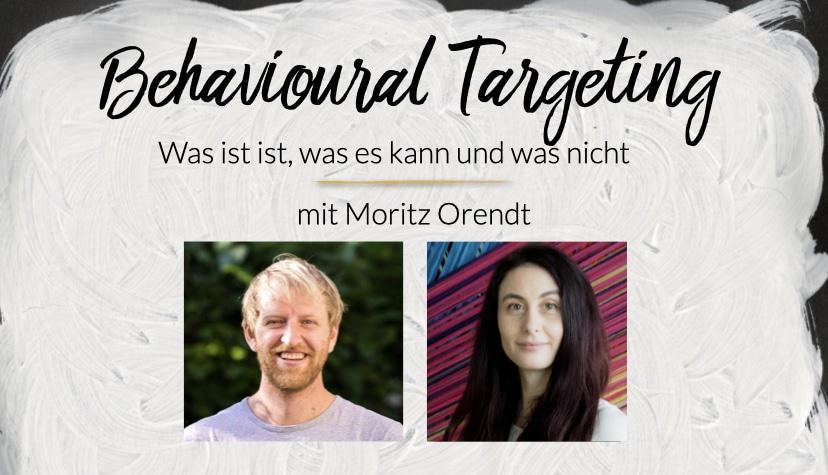 Behavioral Targeting mit Moritz Orendt - was es ist, was es kann und was nicht
