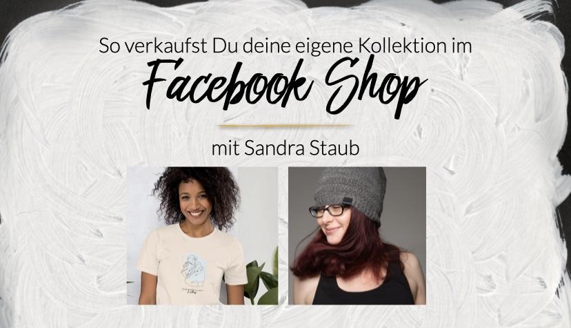 So verkaufst Du deine eigene Kollektion im Facebook- & Instagram Shop